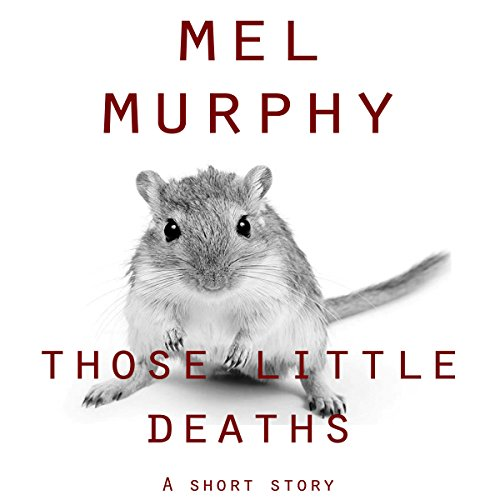 Those Little Deaths audiobook cover art