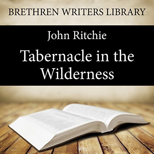 The Tabernacle in the Wilderness audiobook cover art