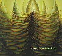 Filaments by Robert Rich