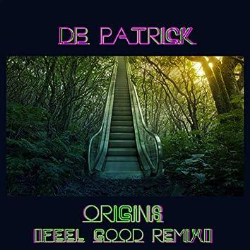 Origins (Feel Good Remix)