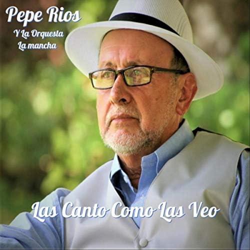 Pepe Ríos y Orquesta la Mancha