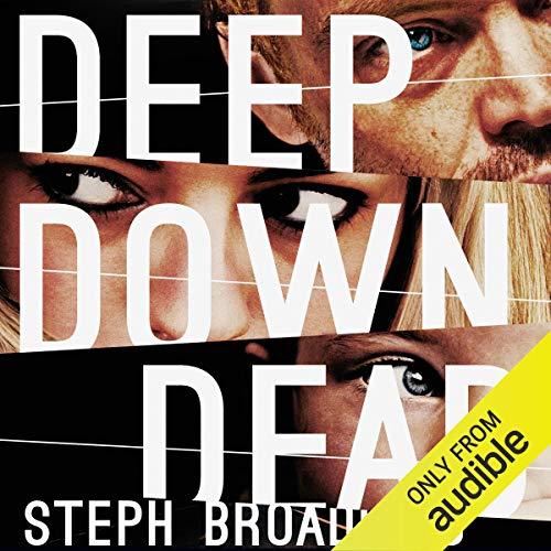 Deep Down Dead audiobook cover art