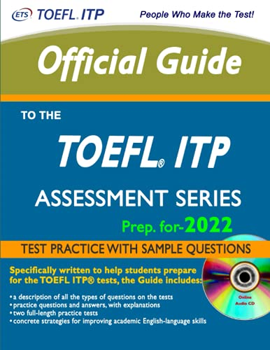 Official Guide To The TOEFL ITP Test: 2022: TOEFL ITP Assessment Series - TOEFL Study Guide-2021-202