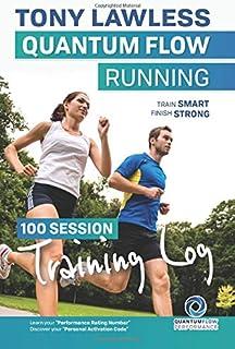 Quantum Flow Running Training Log: Train Smart, Finish Strong
