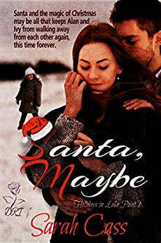 Santa, Maybe (Holidays in Lake Point 1) by [Sarah Cass]