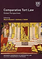 Comparative Tort Law: Global Perspectives (Research Handbooks in Comparative Law)
