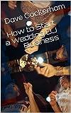 How to Start a Wedding DJ Business