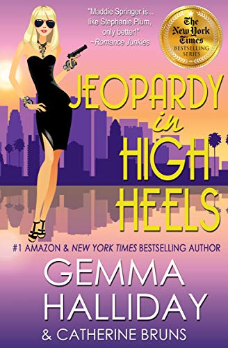 Jeopardy in High Heels (High Heels Mysteries Book 12) by [Gemma Halliday, Catherine Bruns]
