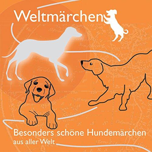 Besonders schöne Hundemärchen aus aller Welt Titelbild