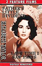 Elizabeth Taylor: 2 Feature Films: Father's Little Dividend and Last Time I saw Paris (2-Movies in 1)