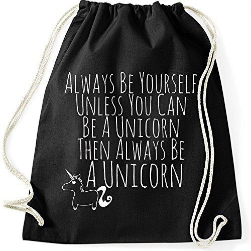 Turnbeutel Always Be Yourself Unless You Can Be A Unicorn Einhorn Jutebeutel Gymnastikbeutel, Farbe:schwarz, Größe:37 x 46 cm
