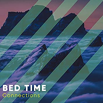# 1 Album: Bed Time Connections