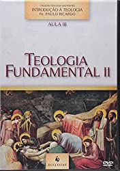 Teologia Fundamental II
