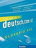 DEUTSCH.COM A1.2 Glos.XXL.Esp. (DT COM)
