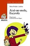 Això no mola, Escarola (Llibres infantils i juvenils - Sopa de llibres. Sèrie taronja)