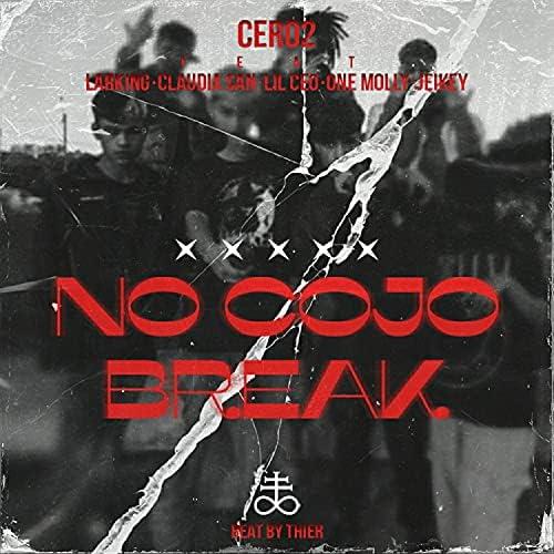 Cero2 feat. OneMolly, Jeikey, Lil Ceo, Claudia San & Larking
