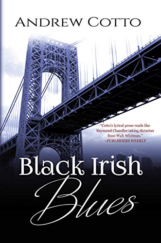 Black Irish Blues: A Caesar Stiles Mystery by [Andrew Cotto]
