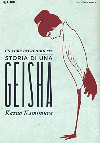 Una gru infreddolita. Storia di una geisha (Copertina flessibile)