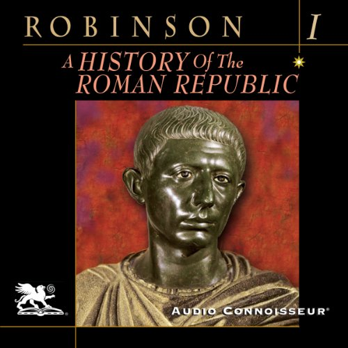A History of the Roman Republic, Volume 1 audiobook cover art