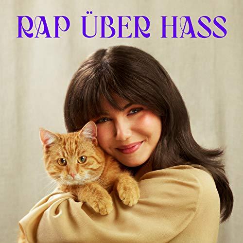 Rap über Hass [Explicit]
