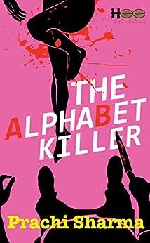 The Alphabet Killer by [Prachi Sharma]