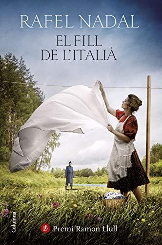 El fill de l'italià: Premi Ramon Llull 2019 (Catalan Edition)