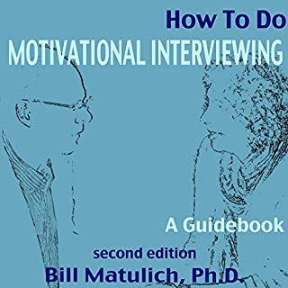 How to Do Motivational Interviewing cover art