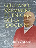 Giuliano Kremmerz e l'enigma della Loggia N
