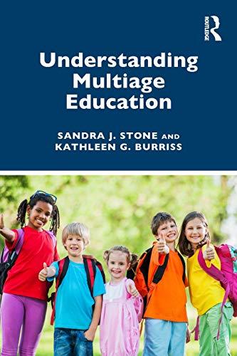 Understanding Multiage Education