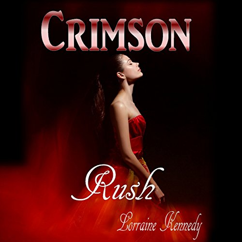 Crimson Rush - A Vampire Romance audiobook cover art