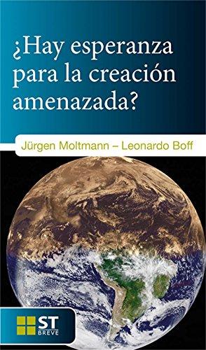 Download ¿HAY ESPERANZA PARA LA CREACIÓN AMENAZADA? (ST Breve nº 89) (Spanish Edition) B01I37QZA0