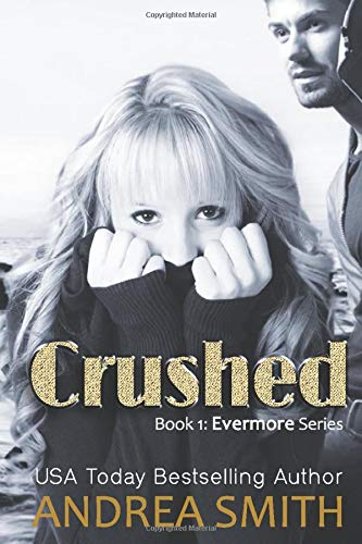 Crushed (Evermore, Band 1)