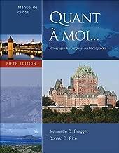 Quant À Moi...: Témoignages Des Français Et Des Francophones, 5th Edition