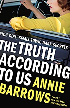 The Truth According to Us by [Annie Barrows]