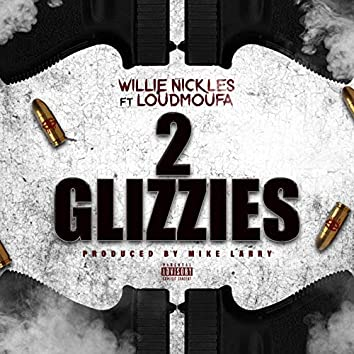 2 Glizzies