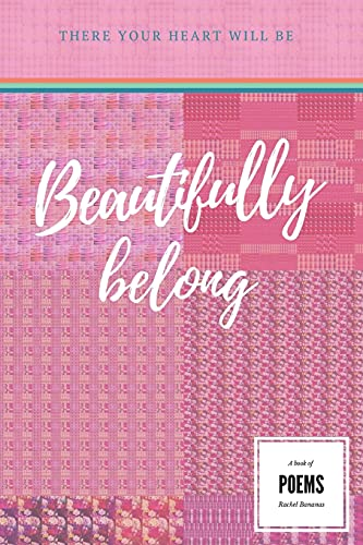 Beautifully Belong: There Your Heart Will Be