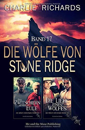 Die Wölfe von Stone Ridge Band 17: Das Zwitschern seiner Eule / Die Liebe eines Wolfes
