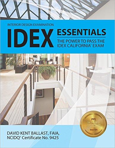 IDEX Essentials: The Power to Pass the IDEX California® Exam