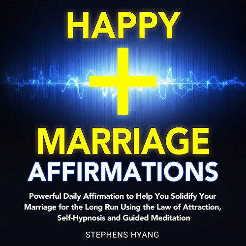 Happy Marriage Affirmations audiobook cover art