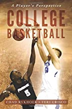 College Basketball: A Player's Perspective