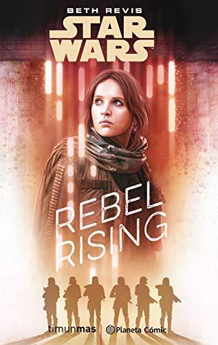 Star Wars Rogue One Rebel Rising (novela) (Star Wars: Novelas)