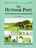 The Outdoor Pony (Threshold Picture Guides (22))