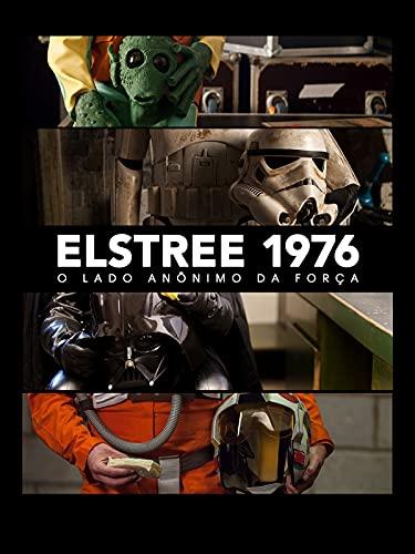 Elstree 1976 - El Lado Anónimo de la Fuerza