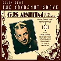 Echoes from the Cocoanut Grove