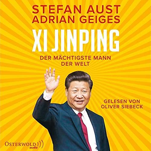 Xi Jinping - der mächtigste Mann der Welt Titelbild
