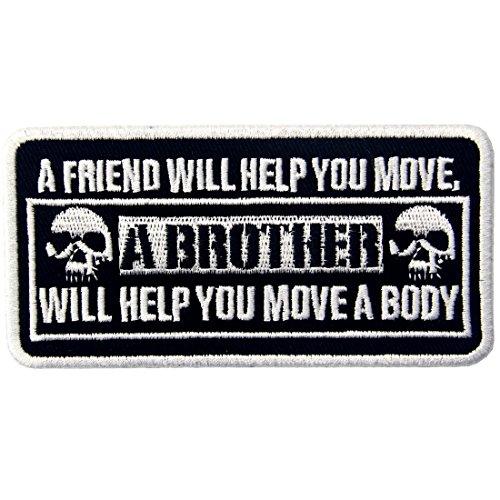 A Un Amigo Le Ayudará A Mover Un Hermano Te Ayudará A Mover Un Cuerpo Emblema Bordado Hierro En Coser El Parche