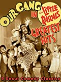 Our Gang in 'Little Rascals Greatest Hits' - 5 Uncut Comedy Classics