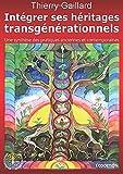 Intégrer ses héritages transgénérationnels