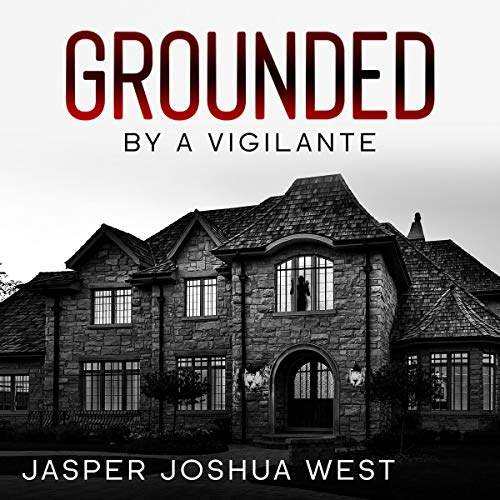Grounded by a Vigilante cover art