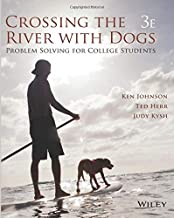 Crossing the River with Dogs: Problem Solving for College Students 3e